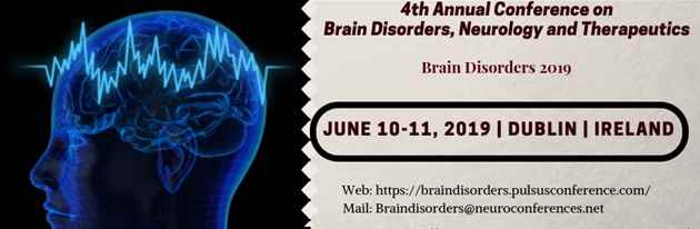 4th Annual Conference on Brain Disorders, Neurology and Therapeutics